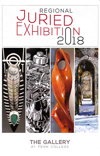 Regional Juried Exhibition 2018 in Williamsport May 29-July 27, 2018